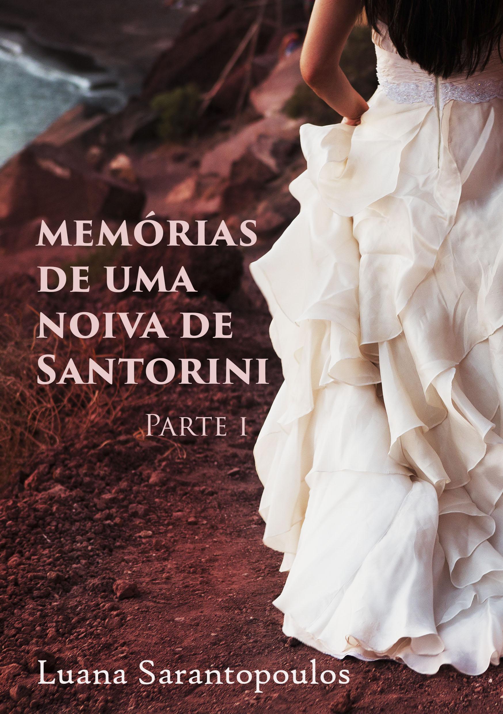 CAPA Memorias de uma Soiva de Santorini Parte I